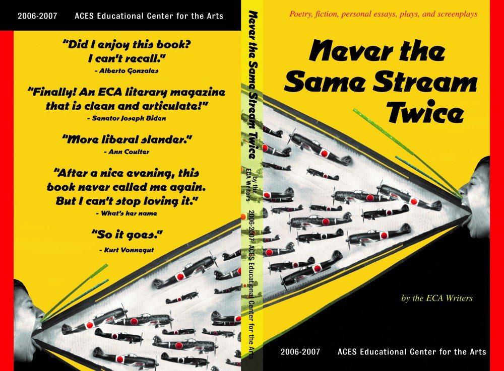Never the Same Stream Twice 2006-07 ECA Writers Literary Magazine