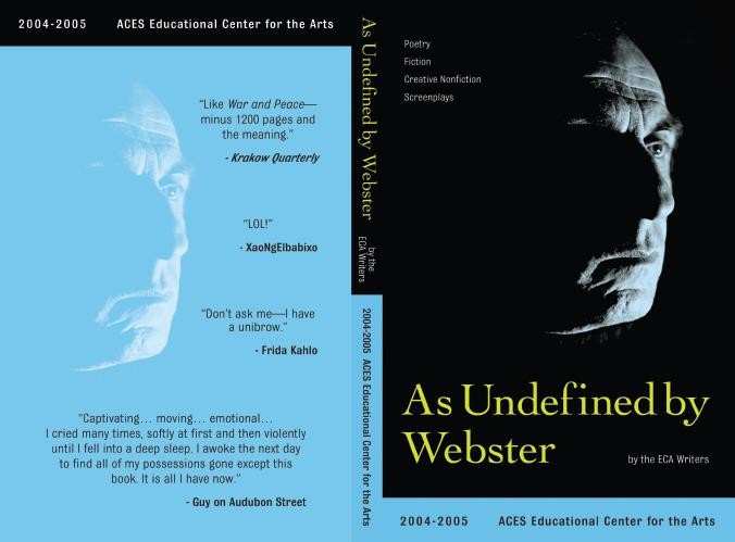 As Undefined by Webster 2004-05 ECA Writers Literary Magazine