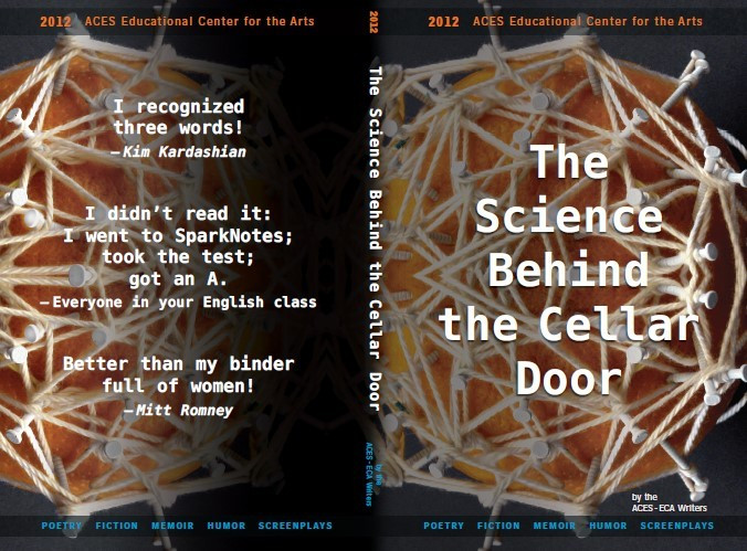 The Science Behind the Cellar Door 2012-13 ECA Writers Literary Magazine