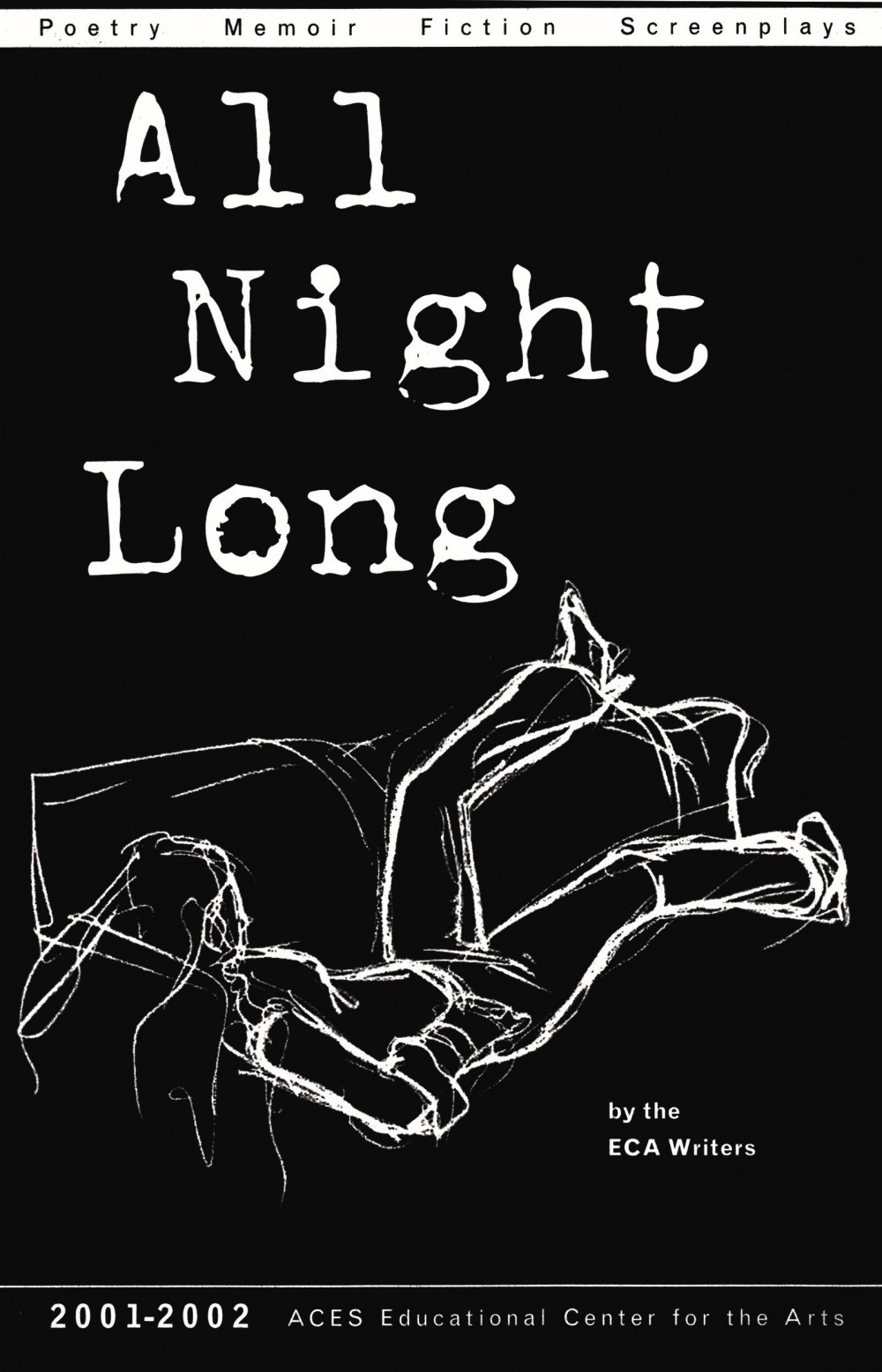 All Night Long 2001-02 ECA Writers Literary Magazine