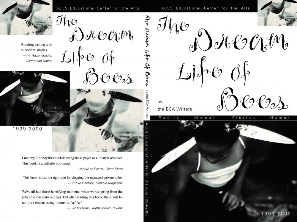 The Dream Life of Bees 1999-2000 ECA Writers Literary Magazine