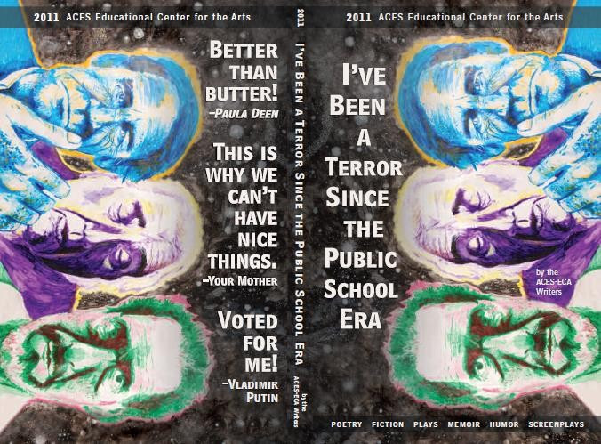 I've Been a Terror Since The Public School Era 2011-12 ECA Writers Literary Magazine